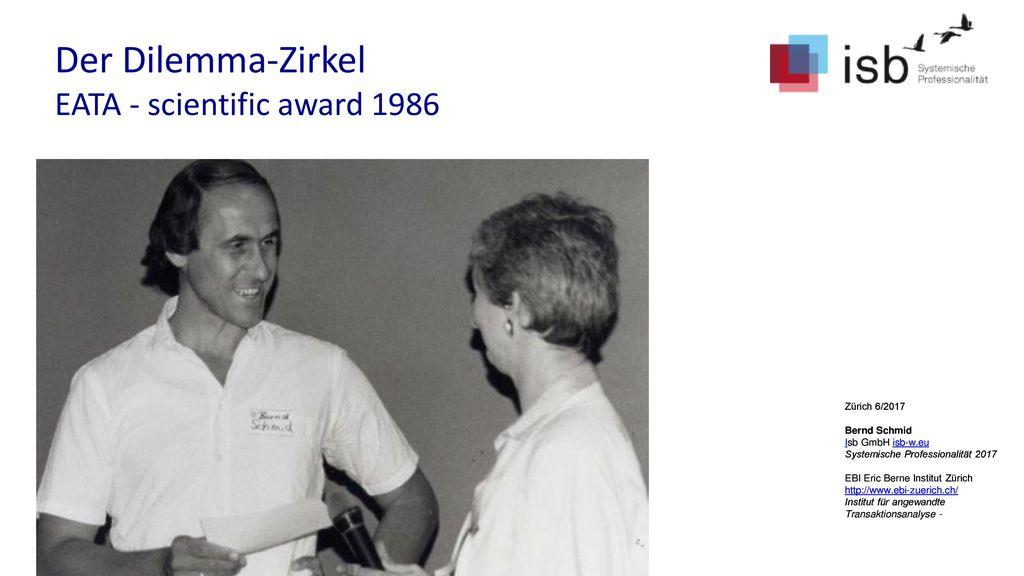 Der Dilemma-Zirkel EATA - scientific award 1986 Zürich 6/2017