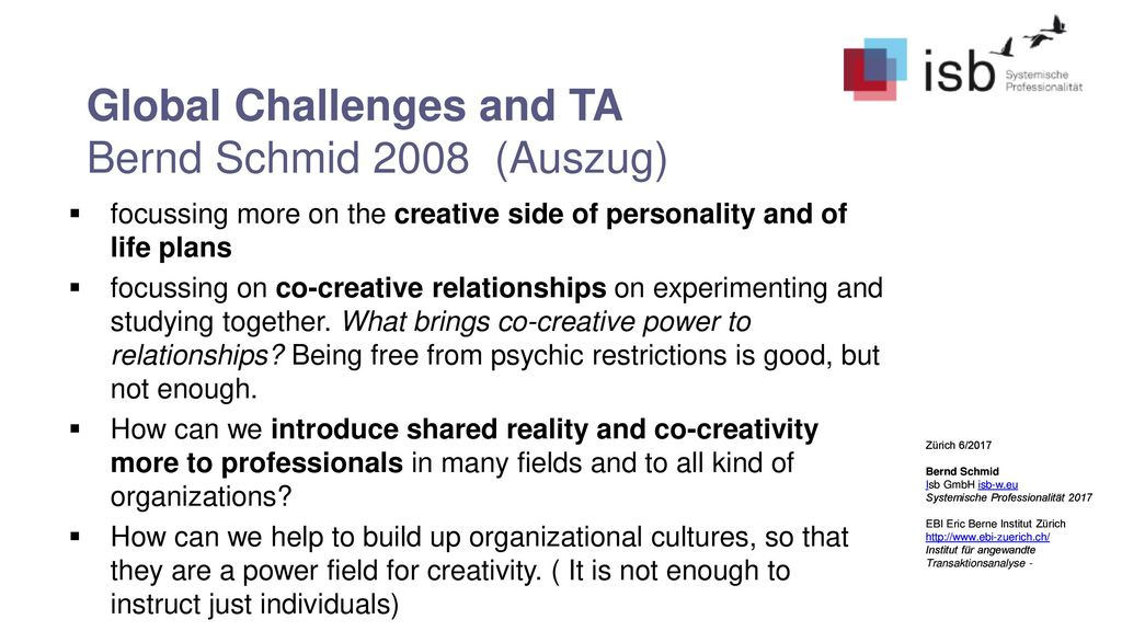 Global Challenges and TA Bernd Schmid 2008 (Auszug)