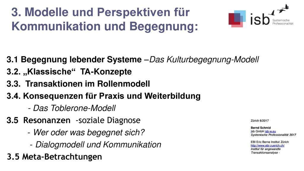 3. Modelle und Perspektiven für Kommunikation und Begegnung: