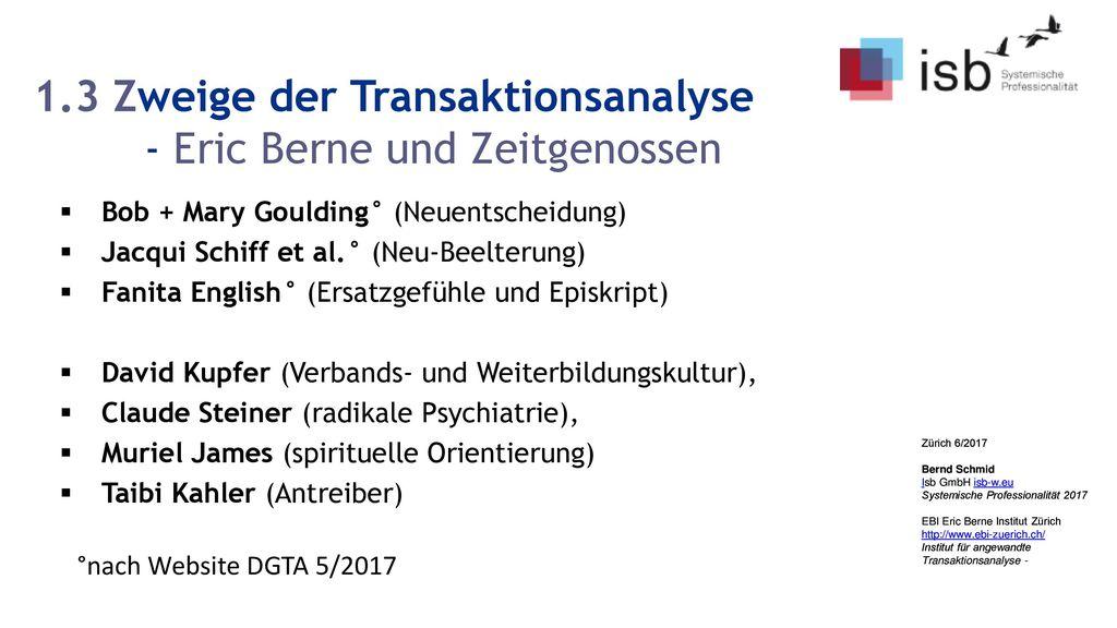 1.3 Zweige der Transaktionsanalyse - Eric Berne und Zeitgenossen