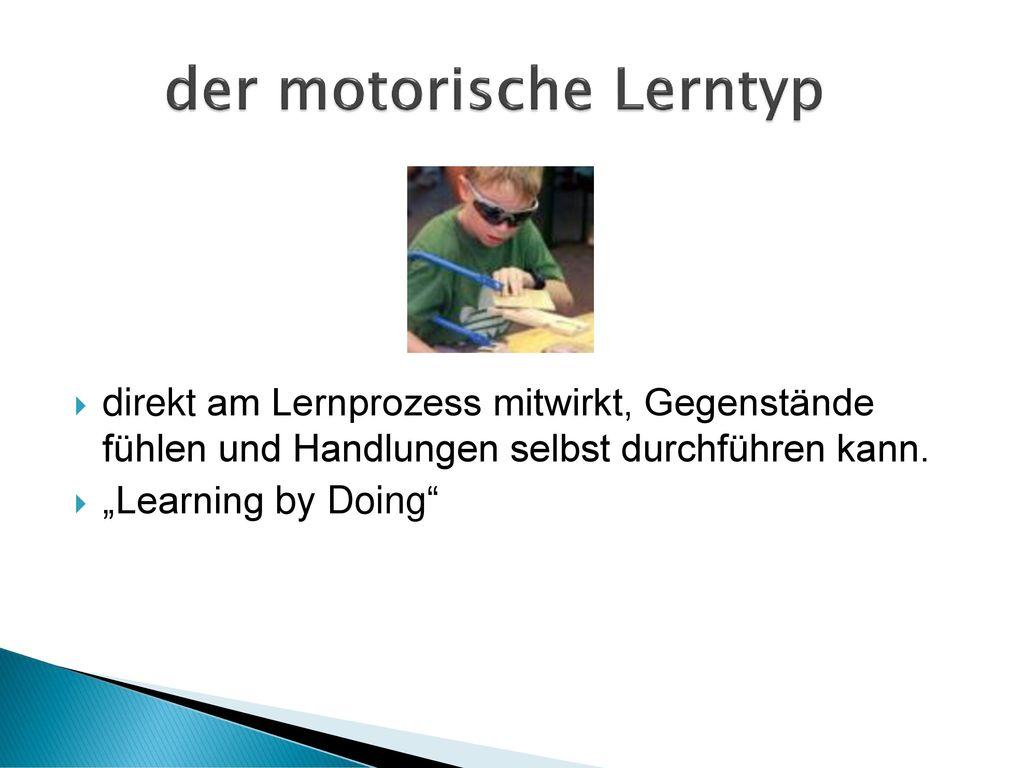 der motorische Lerntyp