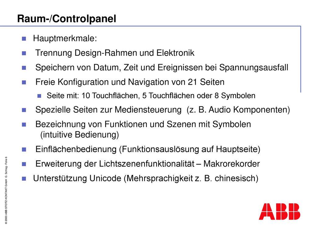 Raum-/Controlpanel Hauptmerkmale: