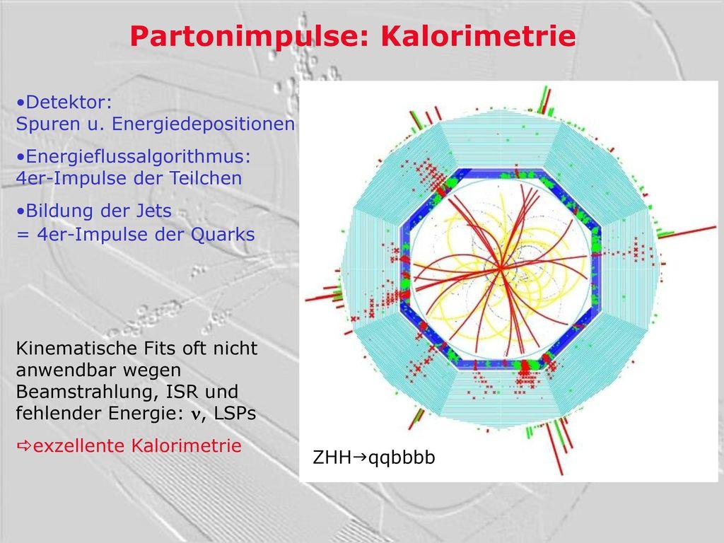 Partonimpulse: Kalorimetrie