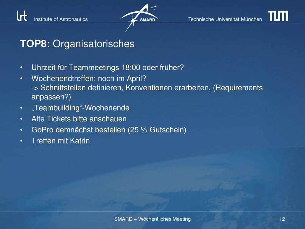 TOP8: Organisatorisches