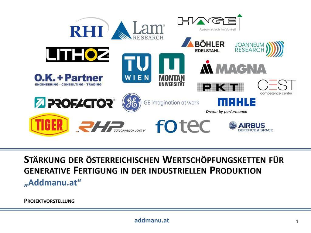 Stärkung der österreichischen Wertschöpfungsketten für generative Fertigung in der industriellen Produktion