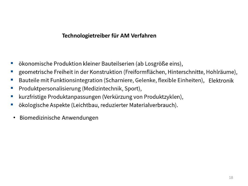 Technologietreiber für AM Verfahren