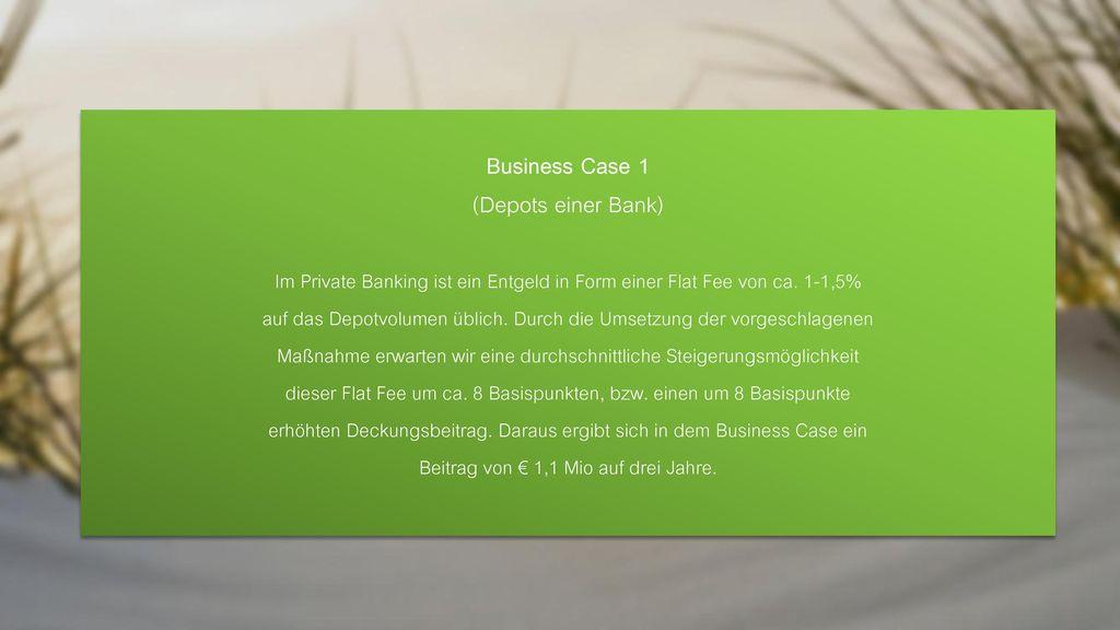 Business Case 1 (Depots einer Bank)
