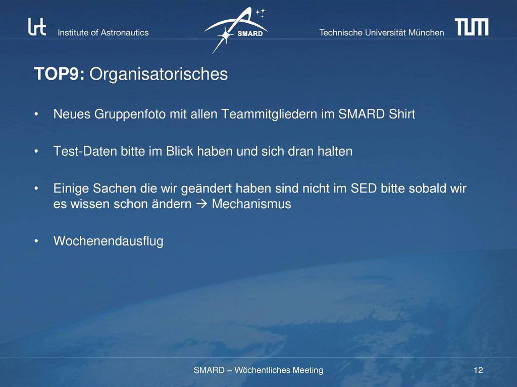 TOP9: Organisatorisches