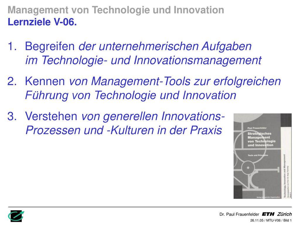 Management von Technologie und Innovation Lernziele V-06.