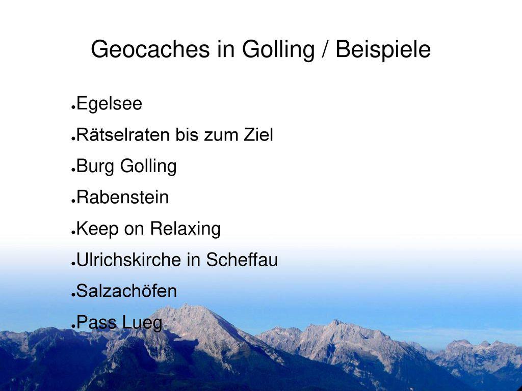 Geocaches in Golling / Beispiele