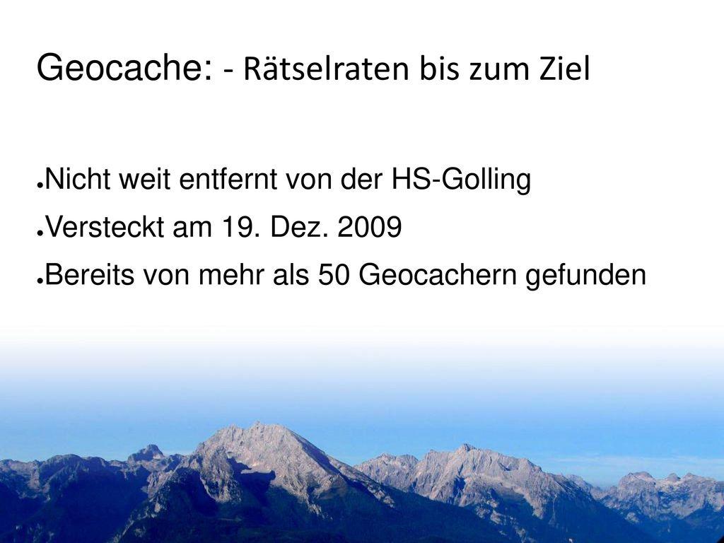 Geocache: - Rätselraten bis zum Ziel