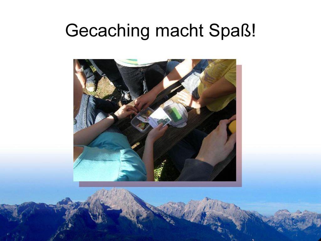 Gecaching macht Spaß!