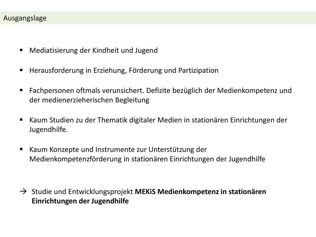 Ausgangslage Mediatisierung der Kindheit und Jugend. Herausforderung in Erziehung, Förderung und Partizipation.