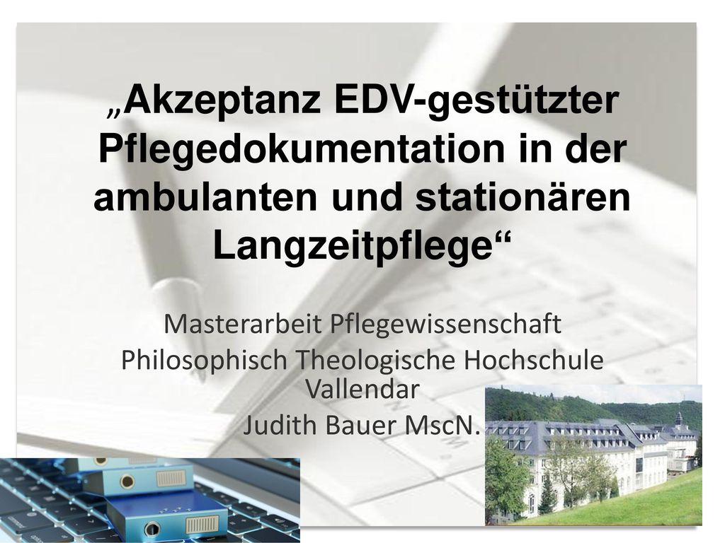 """""""Akzeptanz EDV-gestützter Pflegedokumentation in der ambulanten und stationären Langzeitpflege"""