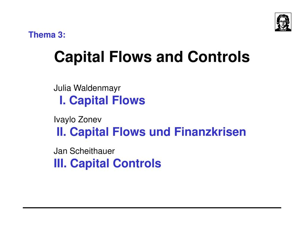 Capital Flows and Controls