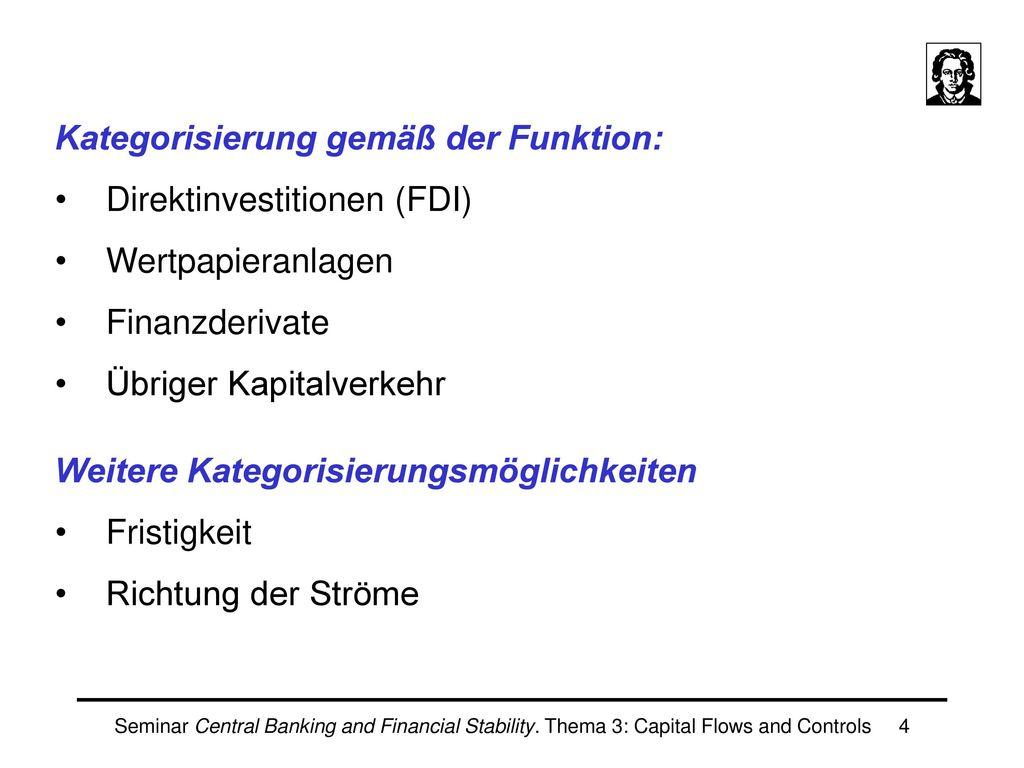 Kategorisierung gemäß der Funktion: Direktinvestitionen (FDI)