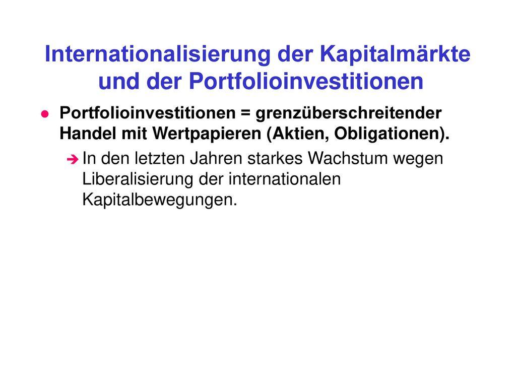 Internationalisierung der Kapitalmärkte und der Portfolioinvestitionen