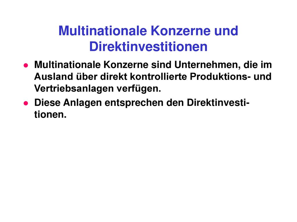 Multinationale Konzerne und Direktinvestitionen