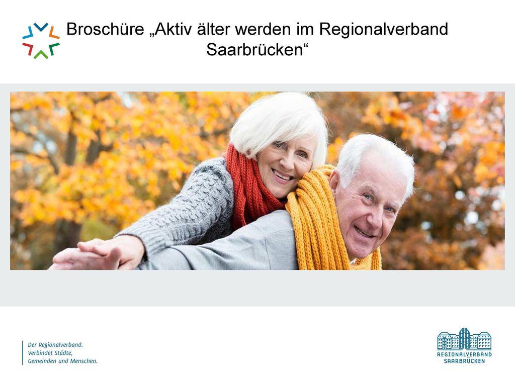 """Broschüre """"Aktiv älter werden im Regionalverband Saarbrücken"""