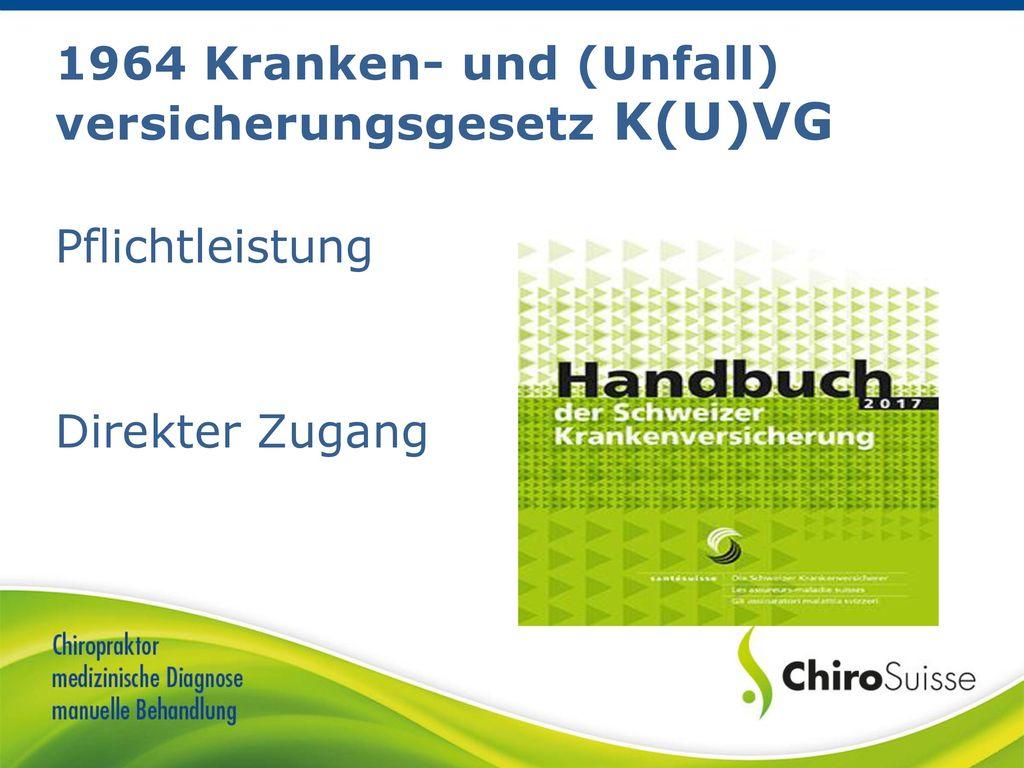 1964 Kranken- und (Unfall) versicherungsgesetz K(U)VG