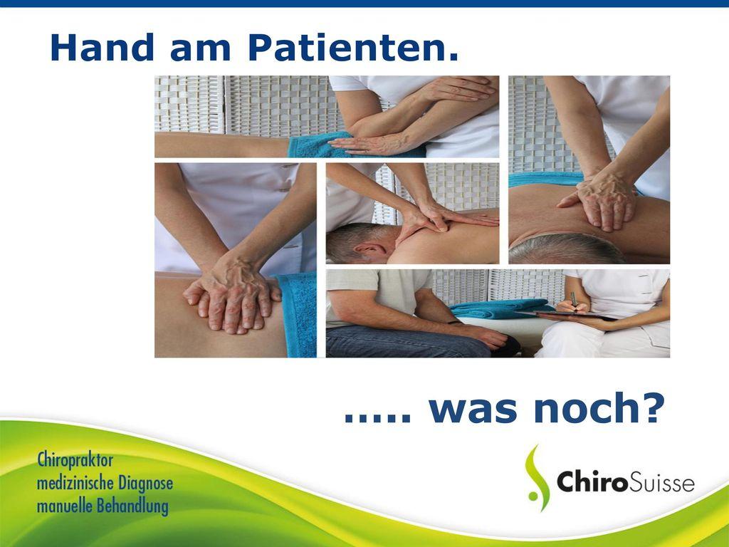 Hand am Patienten. ….. was noch