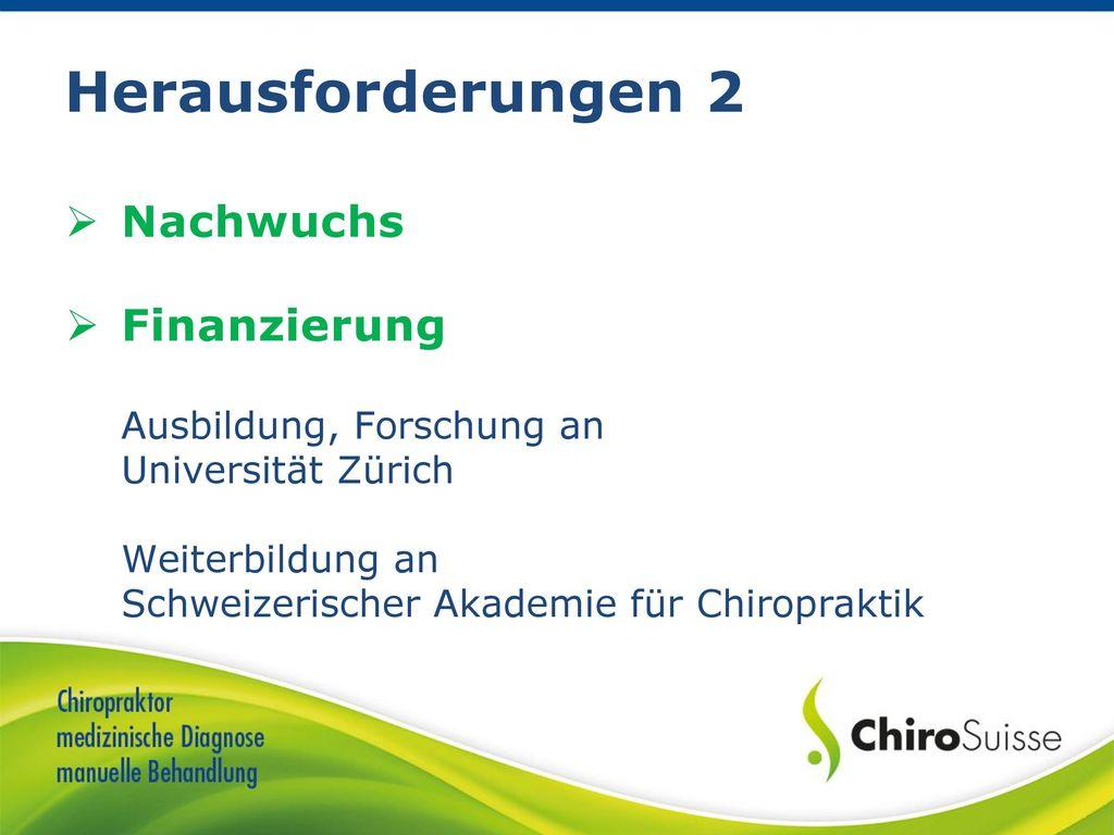 Herausforderungen 2 Nachwuchs Finanzierung Ausbildung, Forschung an