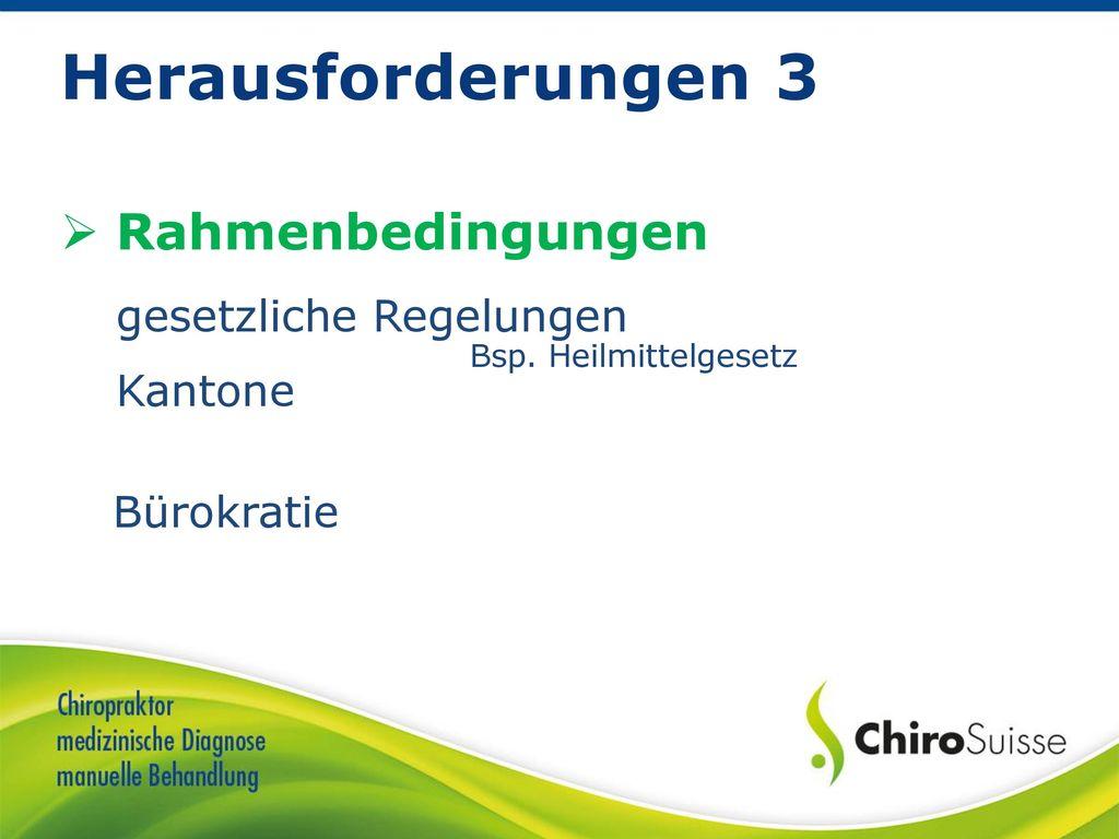 Herausforderungen 3 Rahmenbedingungen gesetzliche Regelungen