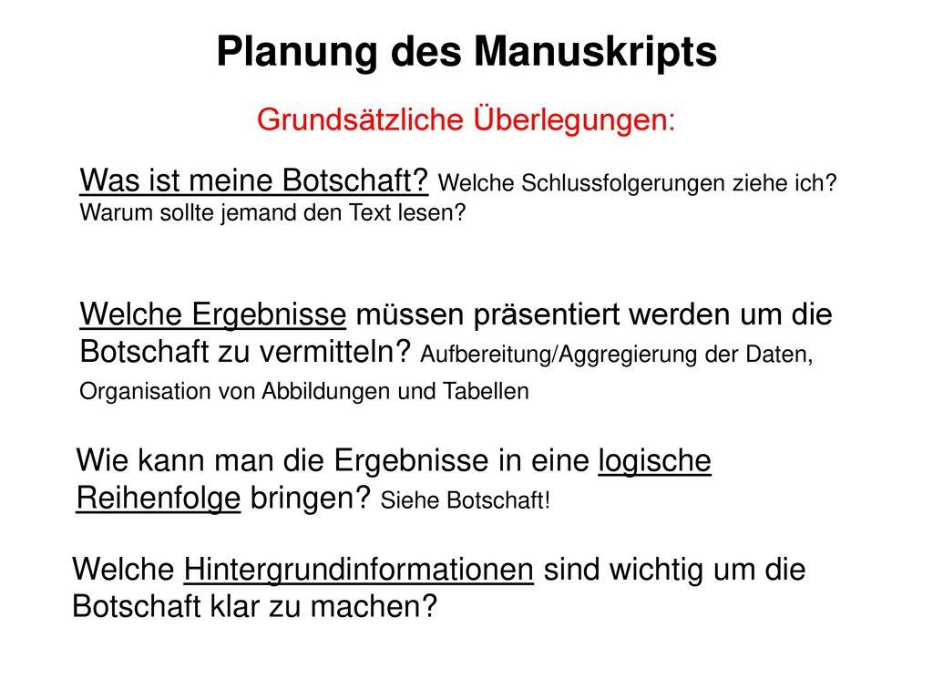 Planung des Manuskripts Grundsätzliche Überlegungen: