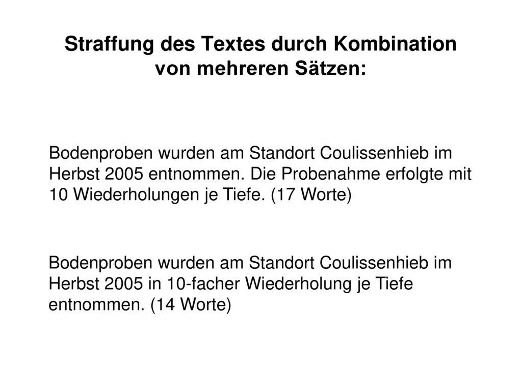 Straffung des Textes durch Kombination von mehreren Sätzen: