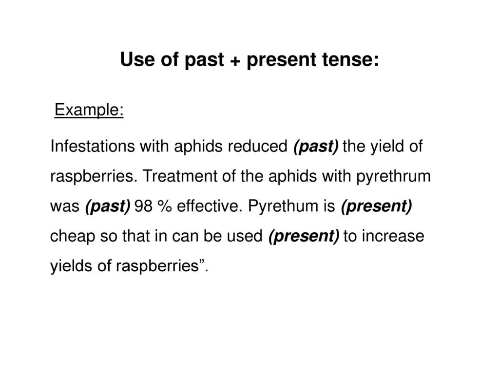 Use of past + present tense: