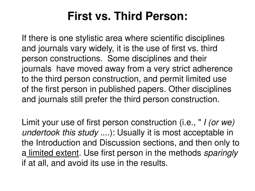 First vs. Third Person: