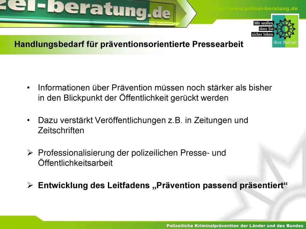 Handlungsbedarf für präventionsorientierte Pressearbeit