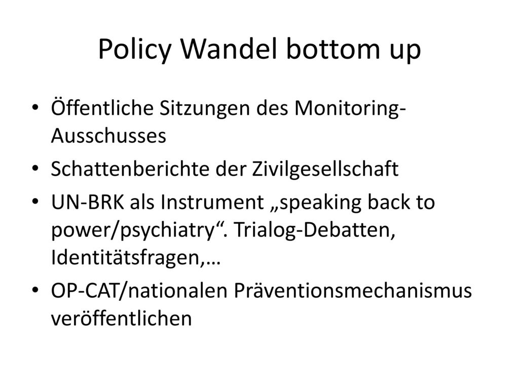 Policy Wandel bottom up