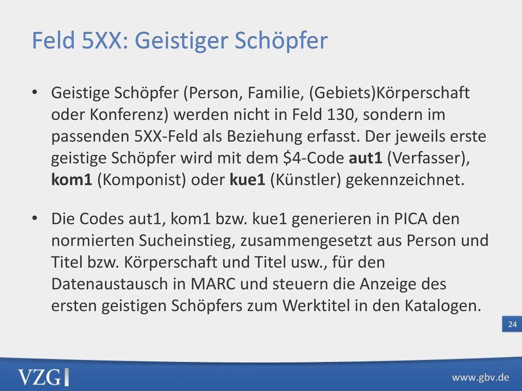 Feld 5XX: Geistiger Schöpfer