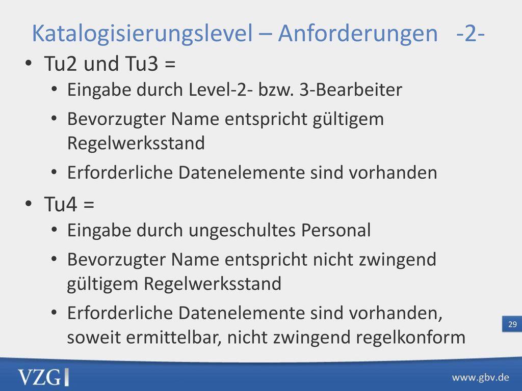 Katalogisierungslevel – Anforderungen -3-