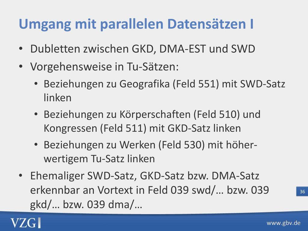 Umgang mit parallelen Datensätzen II