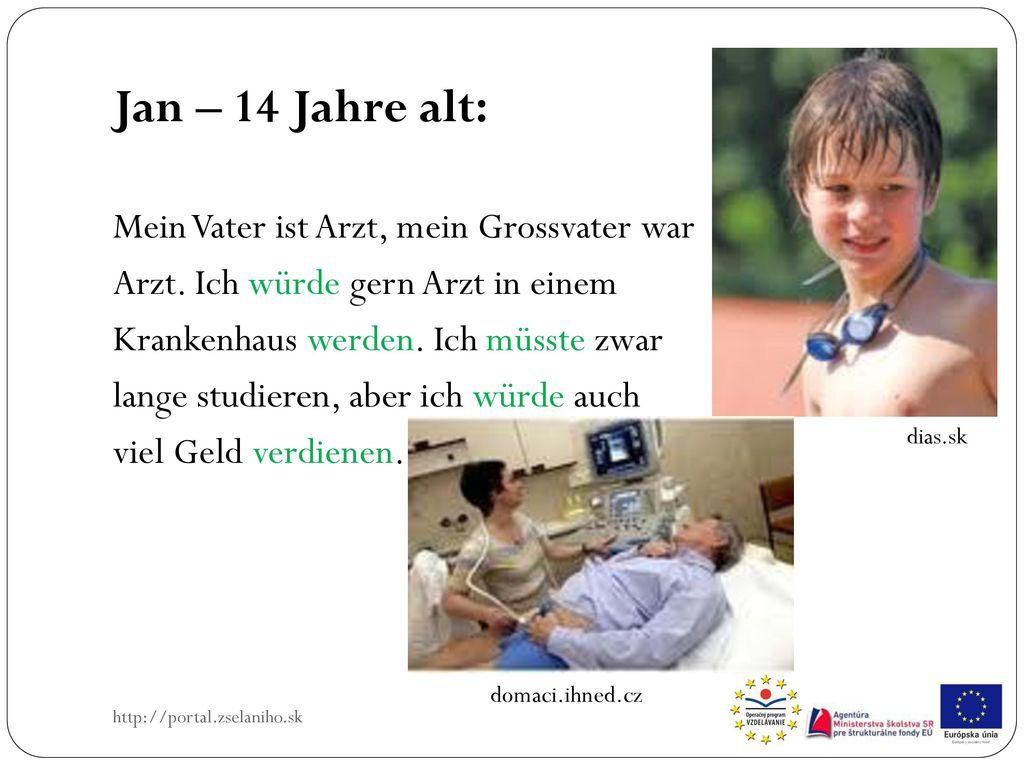 Jan – 14 Jahre alt: Mein Vater ist Arzt, mein Grossvater war