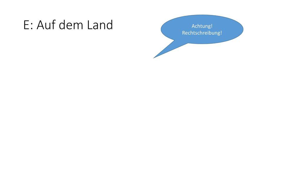 Achtung! Rechtschreibung!