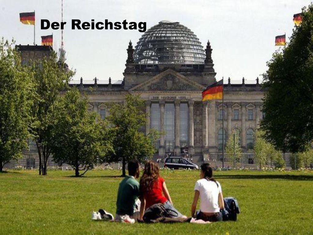 Der Reichstag Der Reichstag
