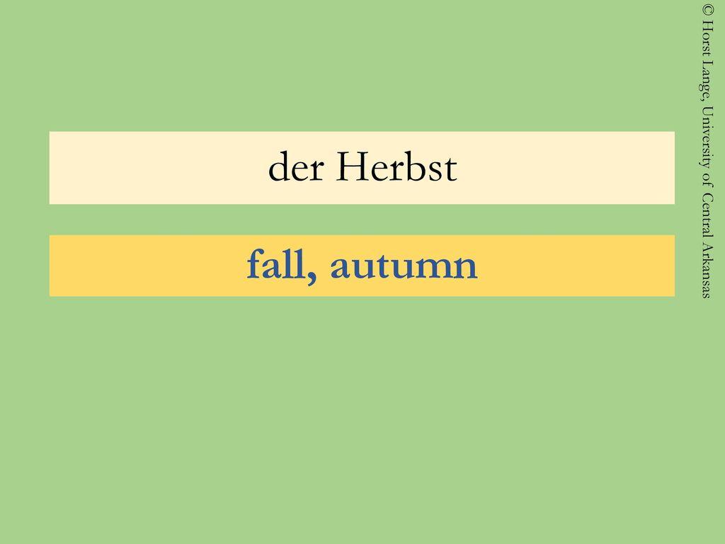 der Herbst fall, autumn