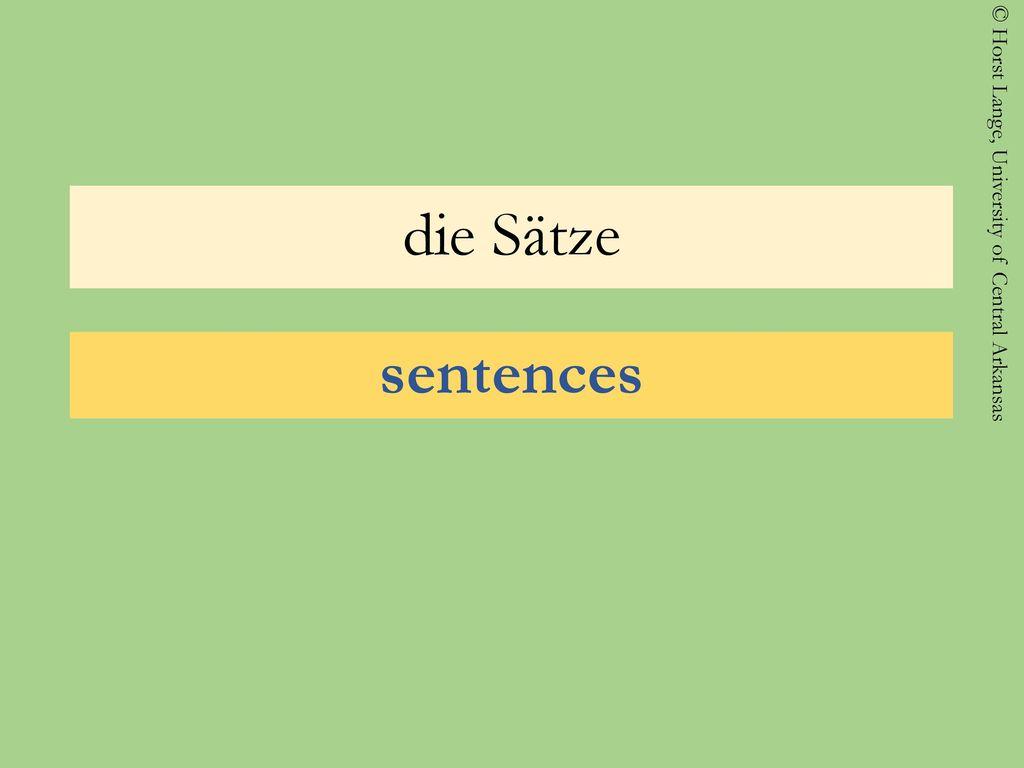 die Sätze sentences