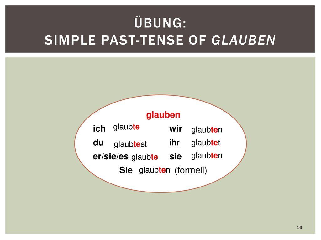 Übung: Simple past-tense of glauben