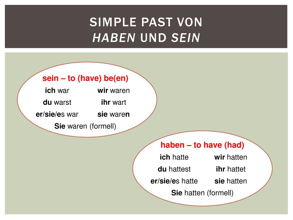 simple past von haben und sein