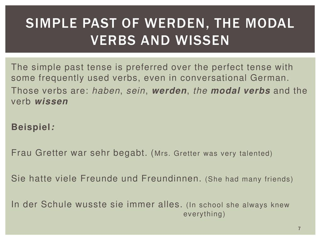 Simple past of werden, the modal verbs and wissen