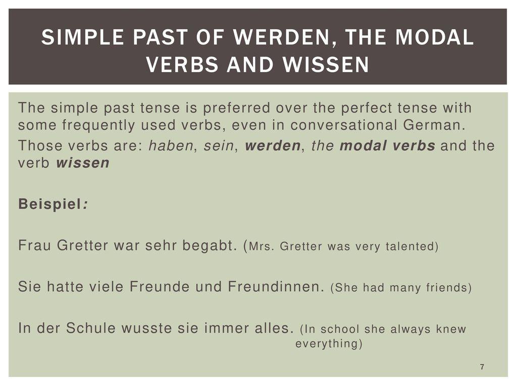 Simple past of werden, the modal verbs and wissen
