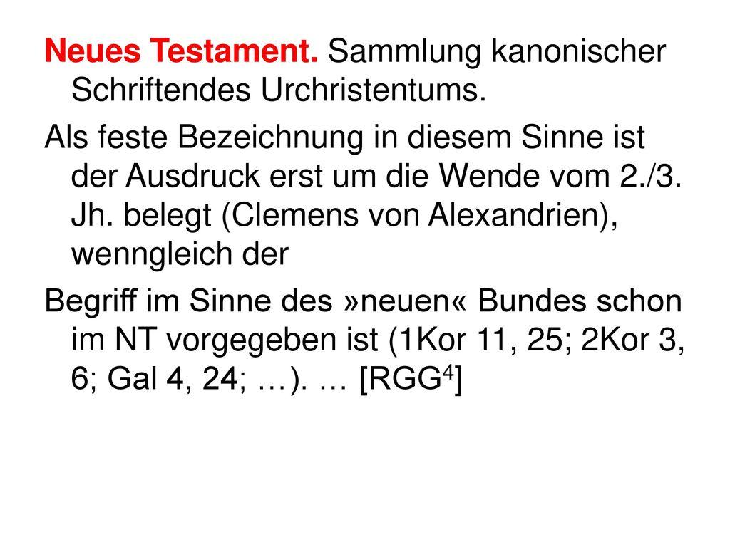 Neues Testament. Sammlung kanonischer Schriftendes Urchristentums