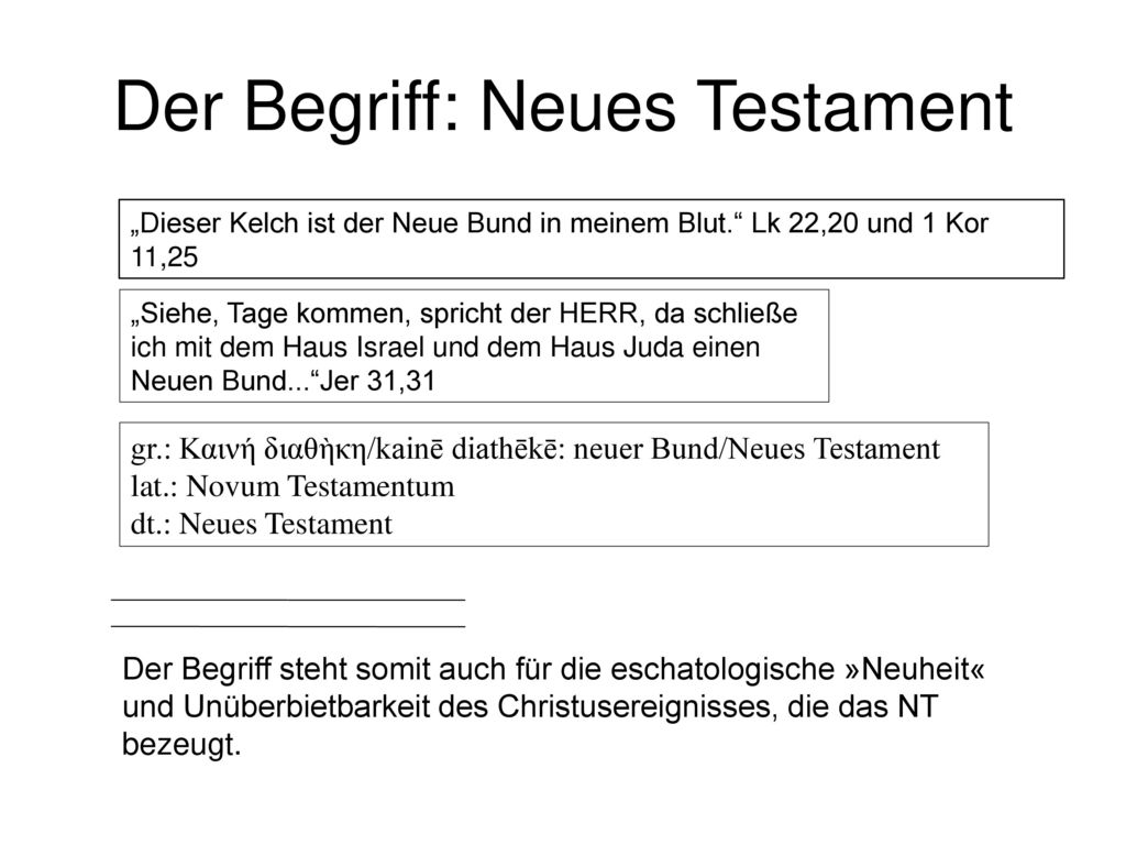 Der Begriff: Neues Testament
