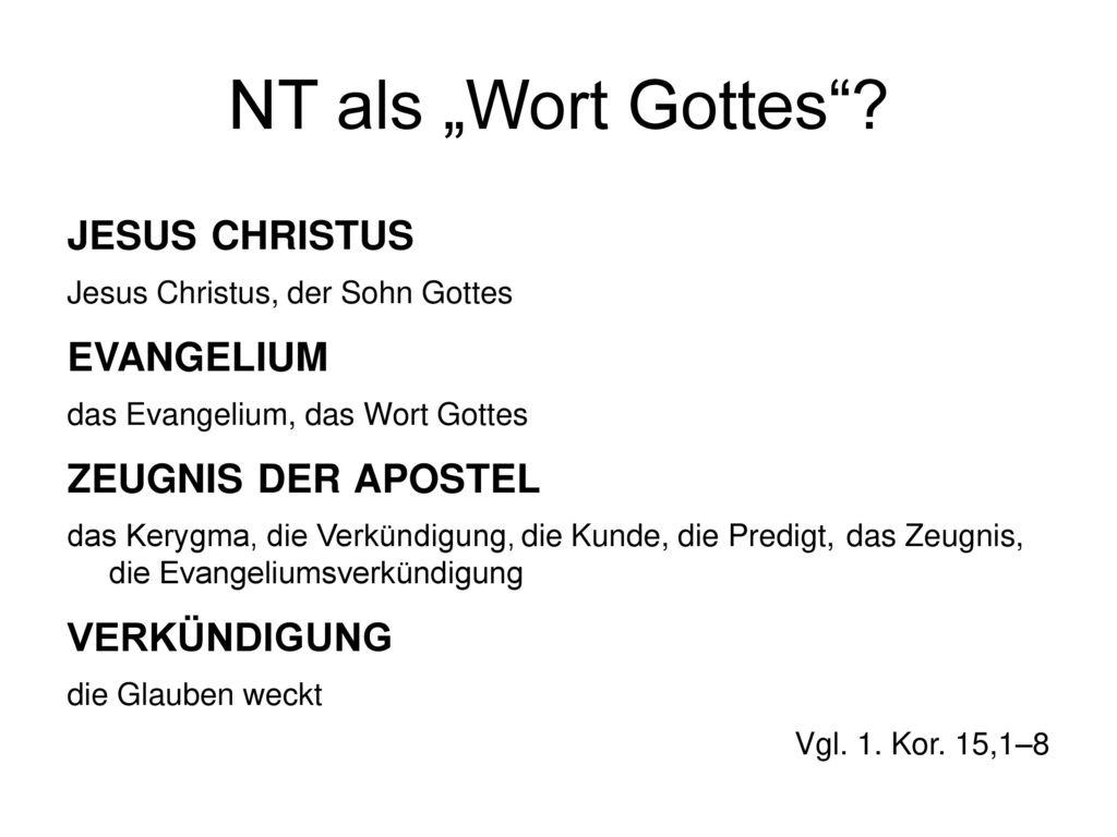 """NT als """"Wort Gottes jesus christus evangelium zeugnis der apostel"""