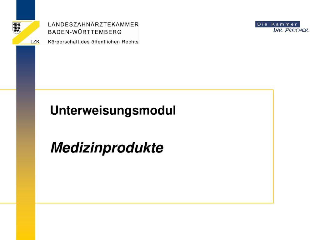 Unterweisungsmodul Medizinprodukte