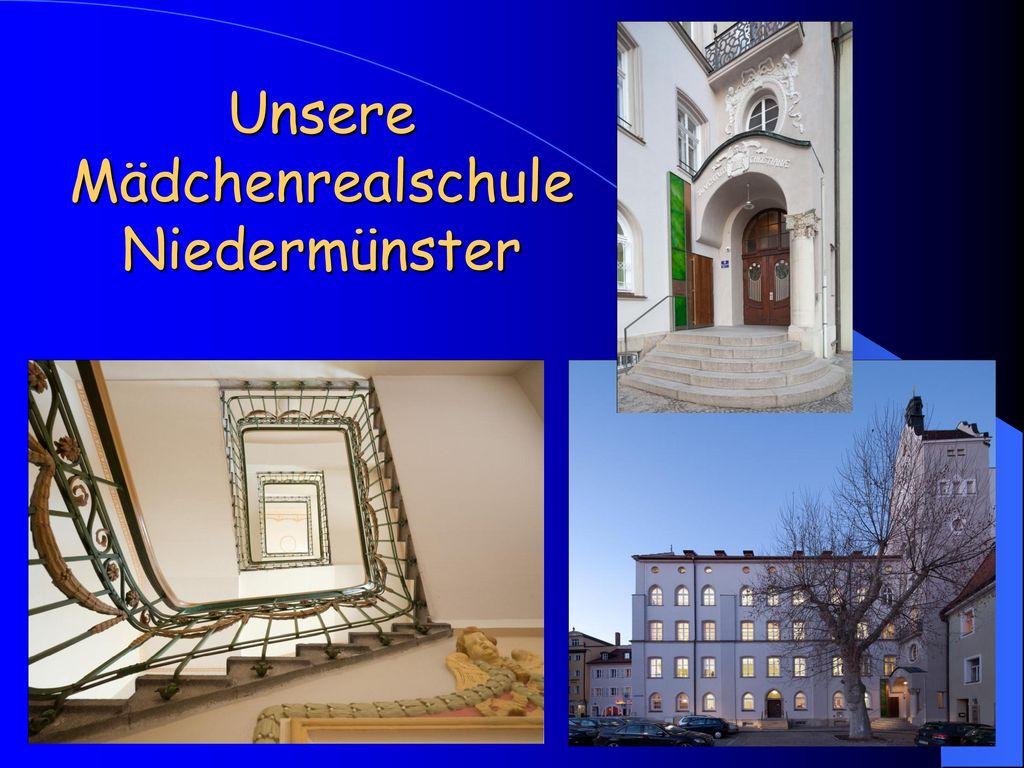 Unsere Mädchenrealschule Niedermünster